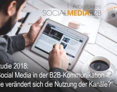 """Studie """"Social Media in der B2B Kommunikation – welche Kanäle spielen welche Rolle im Kommunikationsmix?"""""""